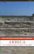 ARBECA. LA FORTALESA DELS VILARS (CAT)
