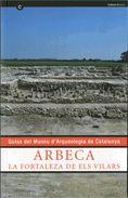 ARBECA. LA FORTALEZA DE ELS VILARS (CAS)
