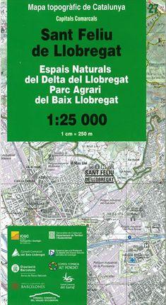 27 SANT FELIU DE LLOBREGAT 1:25.000 -CAPITALS COMARCALS -ICC