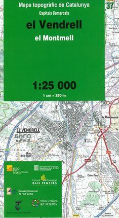 37 EL VENDRELL 1:25.000 -CAPITALS COMARCALS -ICC