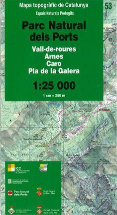 53 PARC NATURAL DELS PORTS 1:25.000 VALL-DE-ROURES, ARNES, CARO, PLA DE LA GALERA -ICC