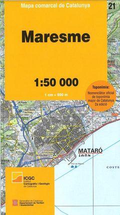 21 MARESME 1:50.000 -MAPA COMARCAL CATALUNYA -ICGC