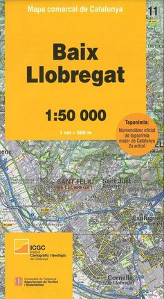 11 BAIX LLOBREGAT 1:50.000 -MAPA COMARCAL CATALUNYA -ICGC
