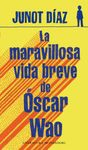 MARAVILLOSA VIDA BREVE DE OSCAR WAO, LA