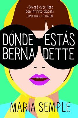 DONDE ESTAS, BERNADETTE