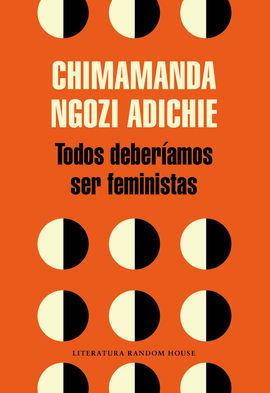 TODOS DEBERAMOS SER FEMINISTAS