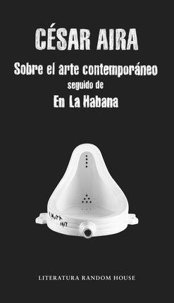 ARTE CONTEMPORANEO, EL / EN LA HABANA