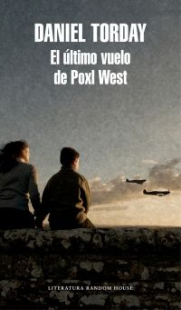 ÚLTIMO VUELO DE POXL WEST, EL