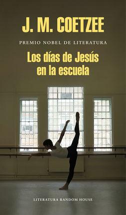 DÍAS DE JESÚS EN LA ESCUELA, LOS