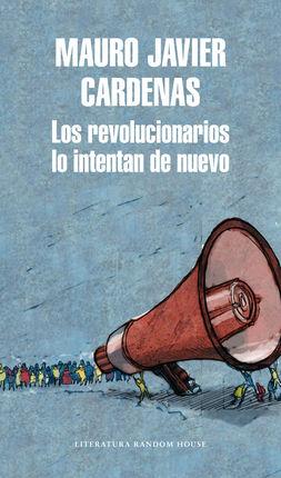 REVOLUCIONARIOS LO INTENTAN DE NUEVO, LOS