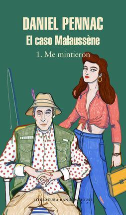 1. CASO MALAUSSÈNE. ME MINTIERON
