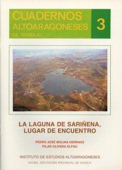 LAGUNA SARIÑENA, LUGAR DE ENCUENTRO, LA
