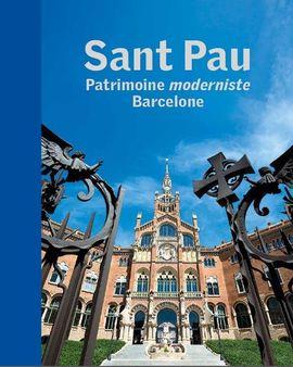 SANT PAU. PATRIMOINE MODERNISTE. BARCELONE