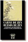 CARNE DE ZEN,HUESOS DE ZEN