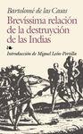 BREVISSIMA RELACION DE LA DESTRUYCION DE LAS INDIAS