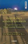 VIAJE DE JESUS AL PAIS DE LOS MAGOS