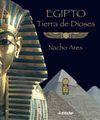 EGIPTO. TIERRA DE DIOSES
