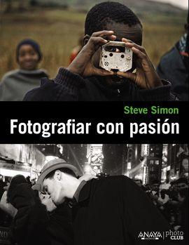FOTOGRAFIAR CON PASI�N