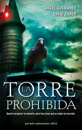 LA TORRE PROHIBIDA (PREMIO MINOTAURO 2012)