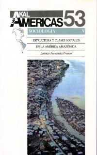 ESTRUCTURA Y CLASES SOCIALES EN LA AMERICA AMAZONICA