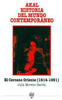 CERCANO ORIENTE, EL (1914-1991)