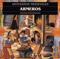 ARMEROS. ARTESANOS MEDIEVALES