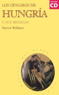 CINGAROS DE HUNGRIA Y SUS MUSICAS, LOS