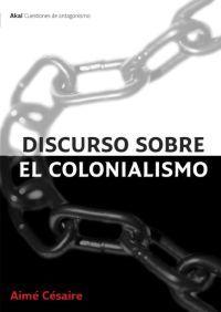 DISCURSO SOBRE EL COLONIALISMO