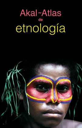 AKAL-ATLAS DE ETNOLOGIA