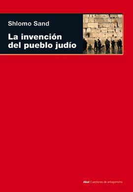 INVENCION DEL PUEBLO JUDIO, LA