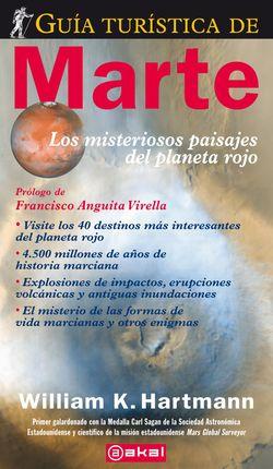 GUIA TURISTICA DE MARTE. MISTERIOSOS PAISAJES DEL PLANETA ROJO