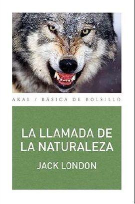 LLAMADA DE LA NATURALEZA, LA [BOLSILLO]
