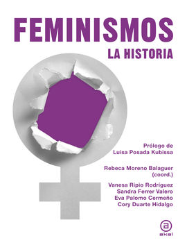 FEMINISMOS: LA HISTORIA. LA HISTORIA