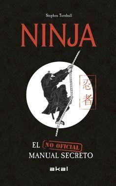 NINJA. EL MANUAL SECRETO (NO OFICIAL)