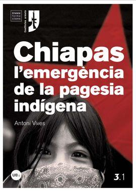 CHIAPAS, L'EMERGENCIA DE LA PAGESIA INDIGENA