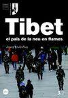 TIBET, EL PAIS DE LA NEU EN FLAMES