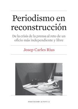 PERIODISMO EN RECONSTRUCCI�N