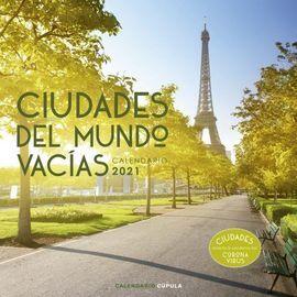 2021 CIUDADES  MUNDO VACIAS. CALENDARIO