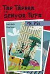 A PISA, TAP TAPERA I EL SENYOR TUFA