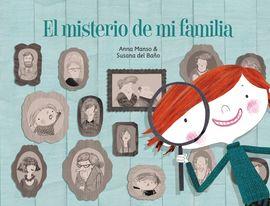 MISTERIO DE MI FAMILIA, EL