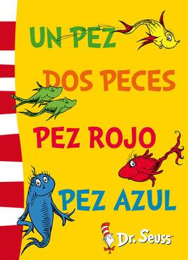 DR.SEUSS. UN PEZ, DOS PECES, PEZ ROJO, P