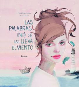 PALABRAS (NO) SE LAS LLEVA EL VIENTO, LAS