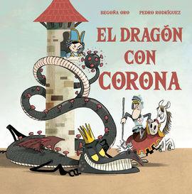 DRAGÓN CON CORONA, EL