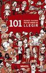 101 BONES RAONS PER NO PARAR DE LLEGIR