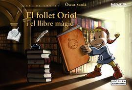 FOLLET ORIOL I EL LLIBRE MÀGIC, EL