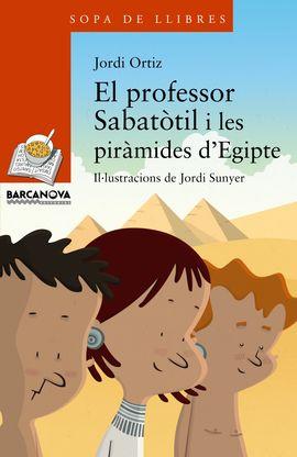 PROFESSOR SABATÒTIL I LES PIRÀMIDES D'EGITPE, EL