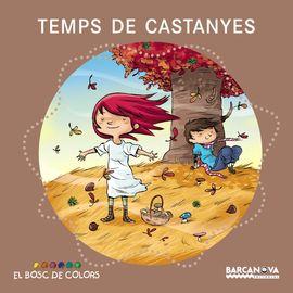 TEMPS DE CASTANYES -EL BOSC DE COLORS