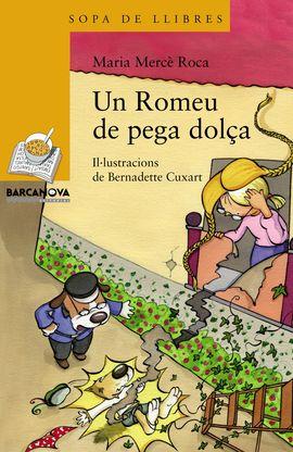 ROMEU DE PEGA DOLÇA, UN