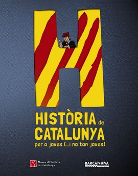 HISTÒRIA DE CATALUNYA PER A JOVES (...I NO TAN JOVES)