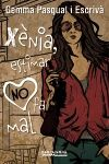 X�NIA, ESTIMAR NO FA MAL